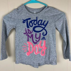 Adidas 4T long sleeve Today is my day gray shirt